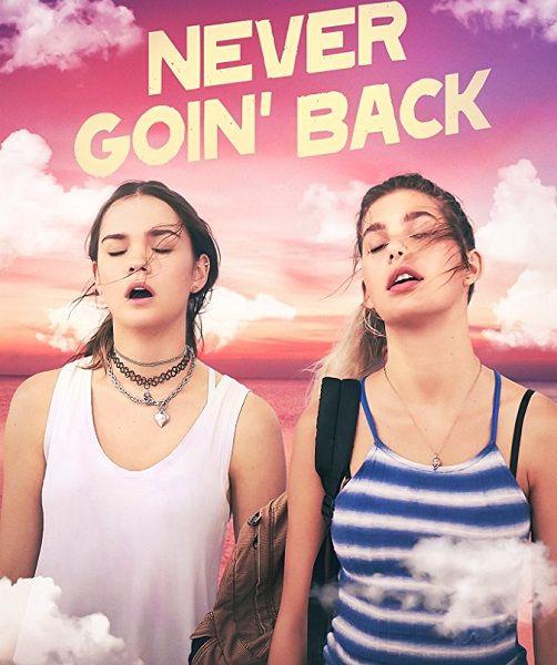 Никогда не возвращайтесь / Never Goin' Back (2018/WEB-DLRip)