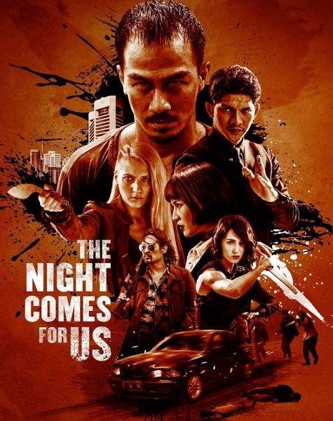 Ночь идёт за нами / The Night Comes for Us (2018/WEB-DLRip)