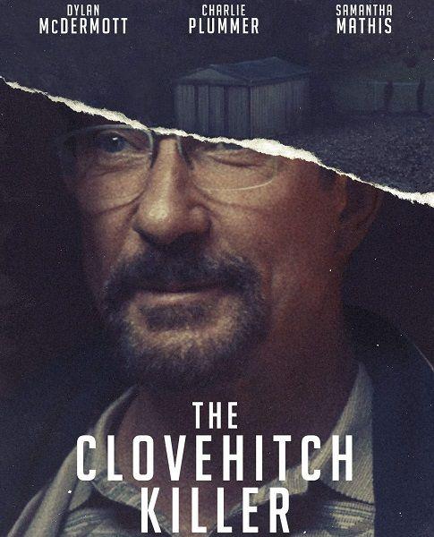 Клоувхич / The Clovehitch Killer (2018/WEB-DLRip)